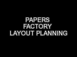 PAPERS FACTORY LAYOUT PLANNING