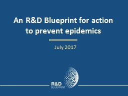 An R&D Blueprint for action to prevent epidemics