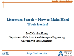 Literature Search � How to Make Hard Work Easier?