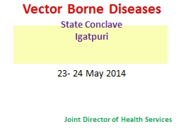 Vector Borne Diseases State Conclave PowerPoint PPT Presentation