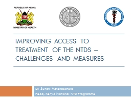 Improving access to treatment of the NTDs – Challenges and measures