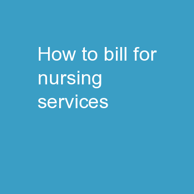 How to Bill for Nursing Services