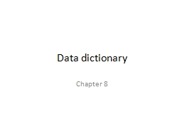 Data dictionary  Chapter 8
