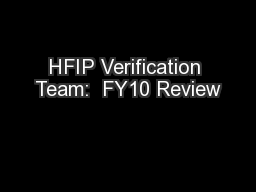 HFIP Verification Team:  FY10 Review