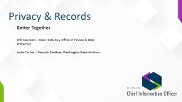 Privacy & Records Better Together