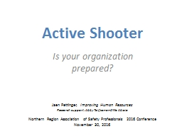 Active Shooter Is your organization prepared?