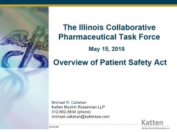 The Illinois Collaborative Pharmaceutical Task Force