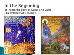 In the Beginning Bringing the Book of Genesis to Light