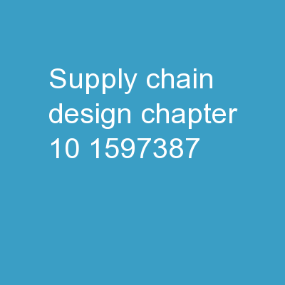 Supply Chain Design Chapter 10