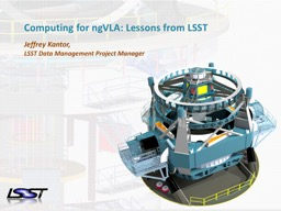 Computing for  ngVLA : Lessons from LSST
