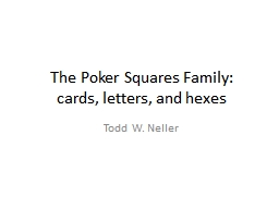 The Poker Squares Family: