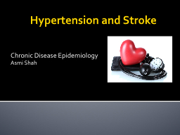 Hypertension and Stroke Chronic Disease Epidemiology