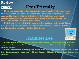 Review Paper: User Friendly