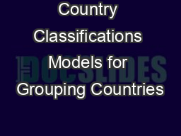 Country Classifications Models for Grouping Countries