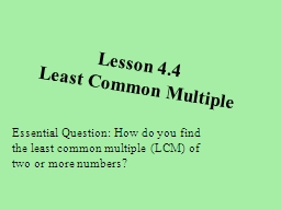 Lesson  4.4 Least Common Multiple