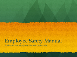 Employee Safety Manual Student's Restaurant (should include their name)