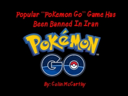 "Popular ""Pokemon Go"" Game Has Been Banned In Iran"