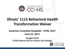 Illinois� 1115 Behavioral Health Transformation Waiver