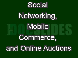 Social Networking, Mobile Commerce, and Online Auctions