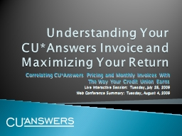 Understanding Your CU*Answers Invoice and Maximizing Your Return PowerPoint PPT Presentation