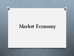 Market Economy Would you…?
