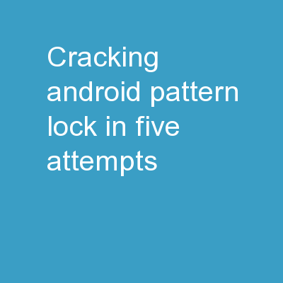 Cracking Android Pattern Lock in Five Attempts