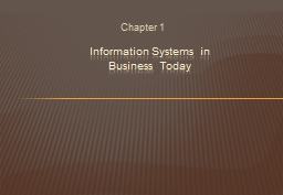 Chapter 1 Information Systems in