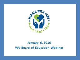 January 6, 2016 WV Board of Education Webinar