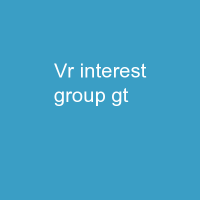 VR  Interest Group  >