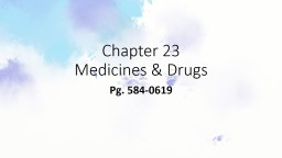 Chapter 23  Medicines & Drugs