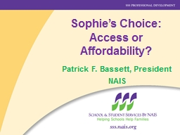 Sophie's Choice: Access or Affordability? PowerPoint Presentation, PPT - DocSlides