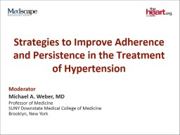 Strategies to Improve Adherence and Persistence in the Treatment of Hypertension