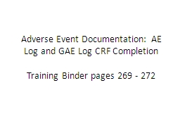 Adverse Event Documentation: AE Log and GAE Log CRF Completion