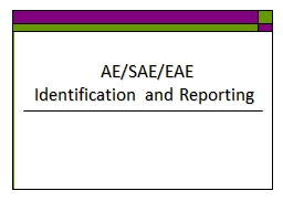 AE/SAE/EAE  Identification and Reporting