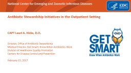 Antibiotic Stewardship Initiatives in the Outpatient Setting