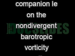 If you have not already done so you are strongly encouraged to read the companion le on the nondivergent barotropic vorticity equation before pro ceeding to this shallow water case