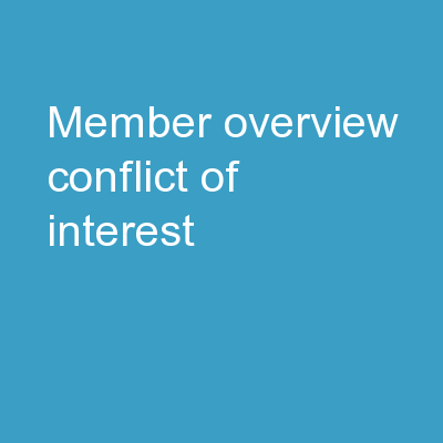 Member Overview Conflict of Interest