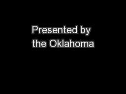 Presented by the Oklahoma