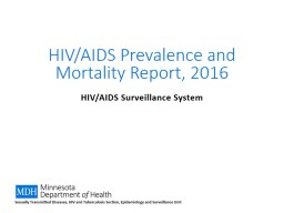 HIV/AIDS Prevalence and Mortality Report, 2016