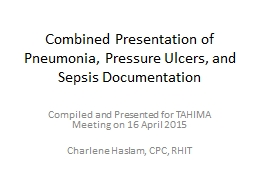 Combined Presentation of Pneumonia, Pressure Ulcers, and Sepsis Documentation