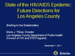 State of the HIV/AIDS Epidemic: Future Directions for