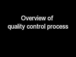 Overview of quality control process