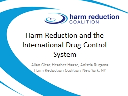 Harm Reduction and the International Drug Control System