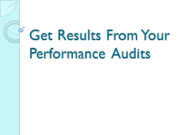 Get Results From Your Performance Audits