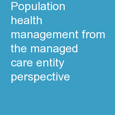 Population Health Management from the Managed Care Entity Perspective