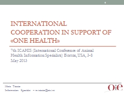 International Cooperation in support of �One Health�