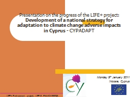 Presentation on the progress of the LIFE  project: