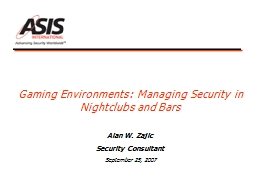 Gaming Environments: Managing Security in Nightclubs and Bars