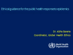 Ethical guidance for the public health response to epidemics