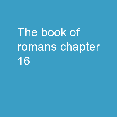 The Book of Romans   Chapter 16